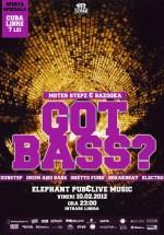 Got Bass? în Elephant Pub din Bucureşti