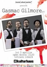 Concert Gasmac Gilmore în Kulturhaus din Bucureşti