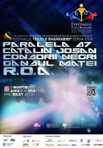 Zilele Basarbiei 2012: Paralela 47, ROA, Cătălin Josan, Condorii Negri, Gândul Maţei la Bucureşti
