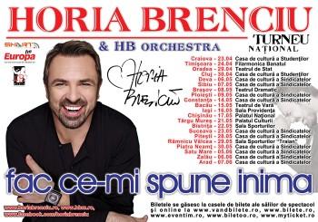 """Turneu Horia Brenciu """"Fac ce-mi spune inima"""""""
