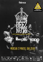 Concert Deez Nuts în Club Fabrica din Bucureşti