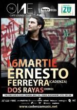 Ernesto Ferreyra în The One Cafe & Club din Oradea