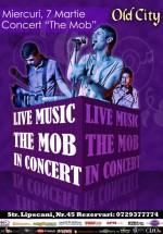 Concert The Mob în Old City Lipscani din Bucureşti