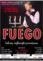"""Turneu Fuego 2012 – """"Iubirea înfloreşte primăvara"""""""