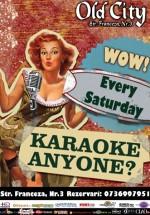 Saturday Karaoke Madness în Old City Franceză din Bucureşti