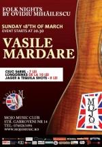 Concert Vasile Mardare în Mojo Music Club din Bucureşti