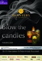 Blow the candles! în Club Planters din Bucureşti