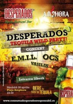 Concert E.M.I.L. & O.C.S. la Desperados Tequila Wild Party în Vama Veche