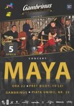 Concert Maya în Gambrinus Pub Live Stage din Cluj-Napoca