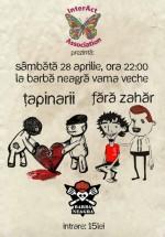 Concert Ţapinarii şi Fără Zahăr La Barbă Neagră din Vama Veche