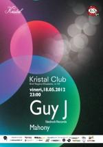 Guy J şi Mahony în Kristal Club din Bucureşti