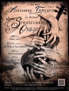 Turneu naţional Alexandru Tomescu, Stradivarius – Obsesii