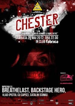 Lansare album Chester în Club Fabrica din Bucureşti