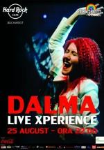 Concert Dalma în Hard Rock Cafe din Bucureşti