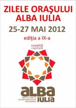 Zilele Oraşului Alba Iulia 2012