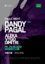 Dandy şi Pagal în Club Kasho din Braşov