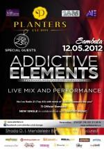 Addictive Elements în Club Planters din Bucureşti