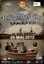 Concert Rupa and the April Fishes în Hard Rock Cafe din Bucureşti – ANULAT