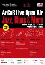 ArCuB Live Open Air 2012 în Piaţa George Enescu din Bucureşti