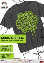 Concert Moon Museum în Papa la Şoni din Vama Veche