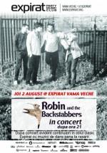 Robin and the Backstabbers în Club Expirat din Vama Veche