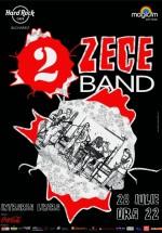 Concert 2 Zece Band în Hard Rock Cafe din Bucureşti