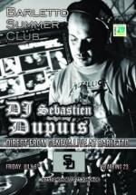 DJ Sebastien Dupuis în Barletto Summer Club din Bucureşti