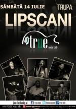 Concert Trupa Lipscani în True Club din Bucureşti