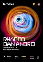 Rhadoo şi Dan Andrei în La Mania din Mamaia