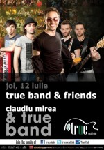 Claudiu Mirea & True Band la True Club din Bucureşti