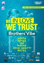 In Love We Trust la Aqua Beach din Snagov