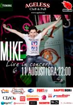 Concert Mike în Ageless Club din Bucureşti