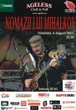 Concert Nomazii lui Mihalkov în Ageless Club din Bucureşti