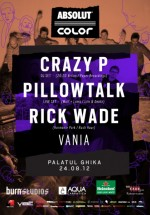 Crazy P, Pillowtalk, Rick Wade la Palatul Ghika din Bucureşti (CONCURS)