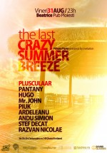 """The Last Crazy Summer Breeze"" în Beatrice Pub din Ploieşti"