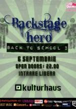 Concert Backstage Hero în Kulturhaus din Bucureşti