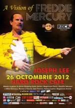 """Tribute Freddie Mercury: """"A vision of Mercury"""" în Hard Rock Cafe din Bucureşti"""