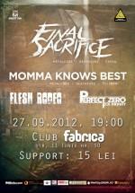 Concert Final Sacrifice şi Momma Knows Best în Club Fabrica din Bucureşti