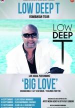 Low Deep T Romanian Tour în Club B.O.A. din Bucureşti şi Club Divino din Galaţi