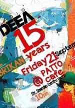 Radio Deea 15 Years Anniversary în Patto Cafe din Bucureşti