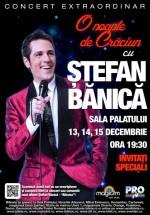 Concert Ştefan Bănică la Sala Palatului din Bucureşti