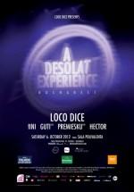 """""""A Desolat Experience"""" cu Loco Dice, tINI şi Guti la Bucureşti"""