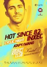 Hot Since 82, Inxec, Mano, Atapy în Kristal Club din Bucureşti