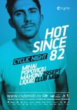 Hot Since 82, Mihai Popoviciu, Mahony, Liquid în Club Midi din Cluj-Napoca
