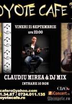 Concert Claudiu Mirea & DJ Mix în Coyote Cafe din Bucureşti