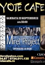 Concert Mirel Project în Coyote Cafe din Bucureşti