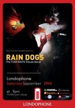 Concert Rain Dogs în Club Londophone din Bucureşti