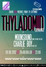 Thyladomid, Charlie Boy & MoonSound în Colors Club din Bucureşti