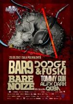 Bare Noize, Bar 9, Dodge & Fuski la Sala Polivalentă din Bucureşti