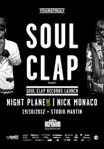 Soul Clap, Night Plane, Nick Monaco în Studio Martin din Bucureşti